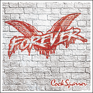 COCK SPARRER - FOREVER